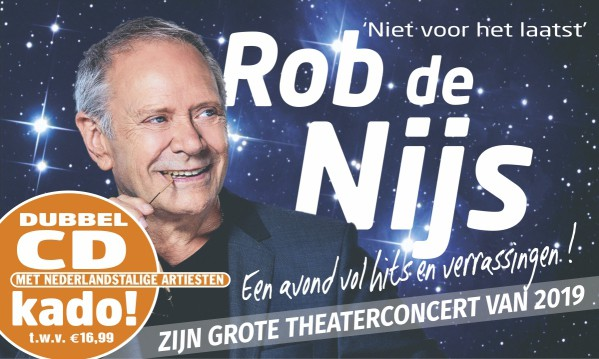 Theaterconcert Rob de Nijs - 'Niet voor het laatst'